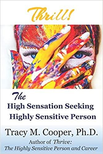 Thrill The High Sensation Seeking Highly Sensitive Person