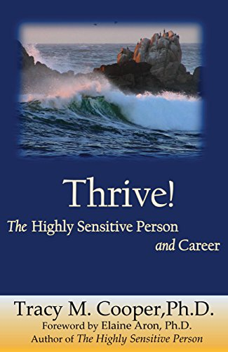 Thrive The Highly Sensitive Person and Caree